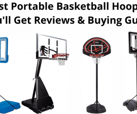 Best Portable Basketball Hoops – You'll Get Reviews & Buying Guide