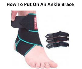 How To Put On An Ankle Brace